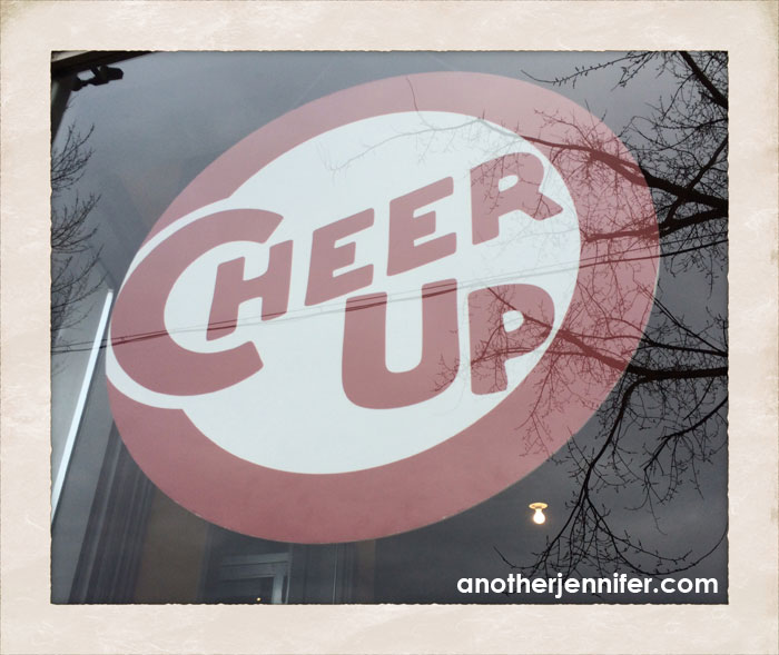 cheer up sign