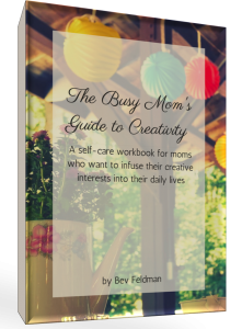 The Busy Mom's Guide to Creativity, a Self-Care Workbook