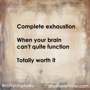 Hump Day Haiku: Complete Exhaustion