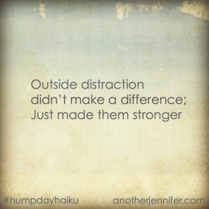 Hump Day Haiku: Outside Distraction