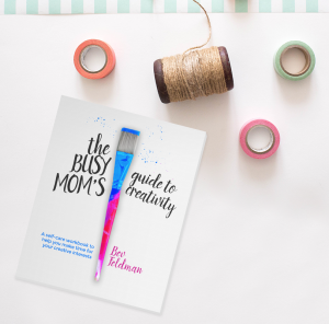 Wordless Wednesday: The Busy Mom's Guide to Creativity Re-Launch