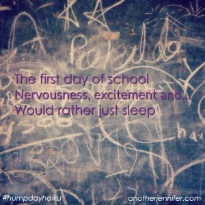 Hump Day Haiku: First Day of School