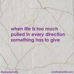 Hump Day Haiku: Something Has to Give