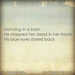 Hump Day Haiku: Dancing in a Barn