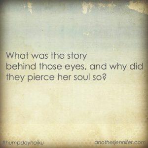 Hump Day Haiku: Behind Those Eyes