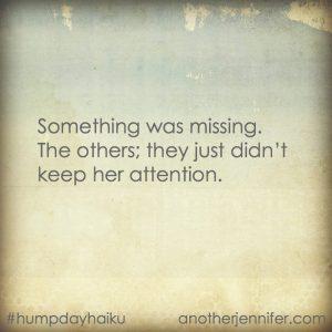 Hump Day Haiku: Something was Missing